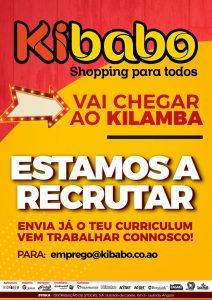 Emprego no Kibabo: Recrutamento para o novo Shopping no KILAMBA