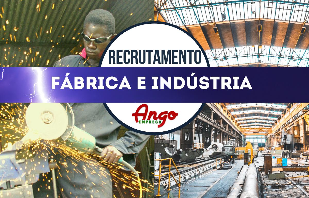 Recruta-se Profissionais para Unidade de Produção Industrial