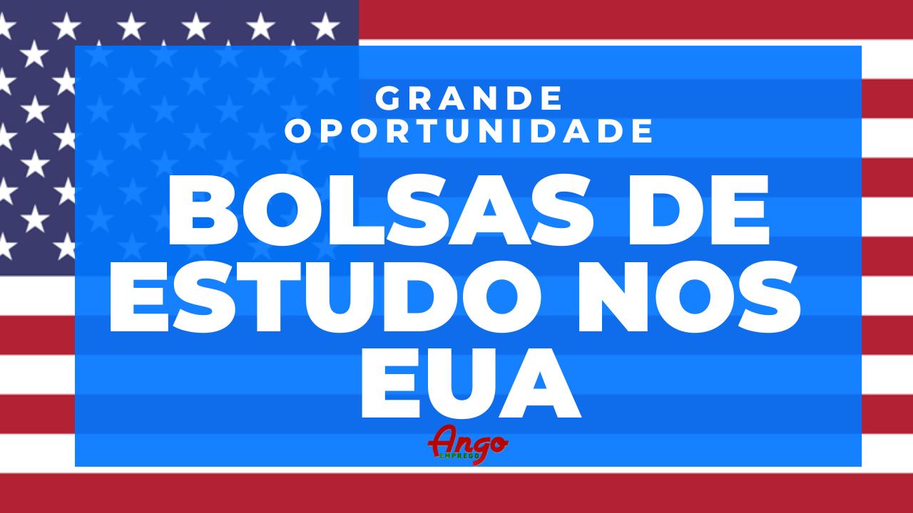 Bolsas de Estudo nos EUA 2020 – Embaixada dos EUA em Angola