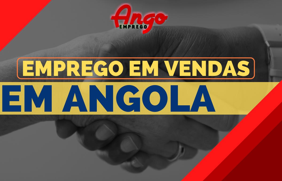 Recrutamento em Vendas/Comercial em Angola