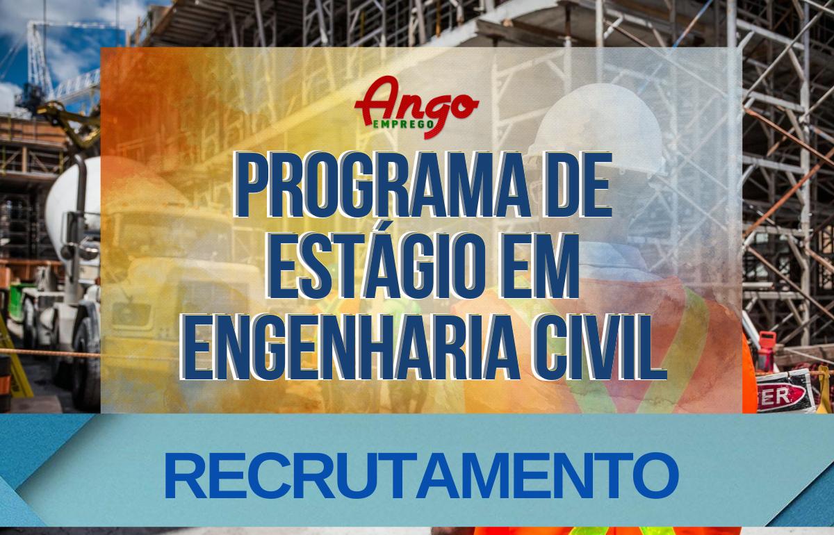 Programa de Estágio em Engenharia Civil