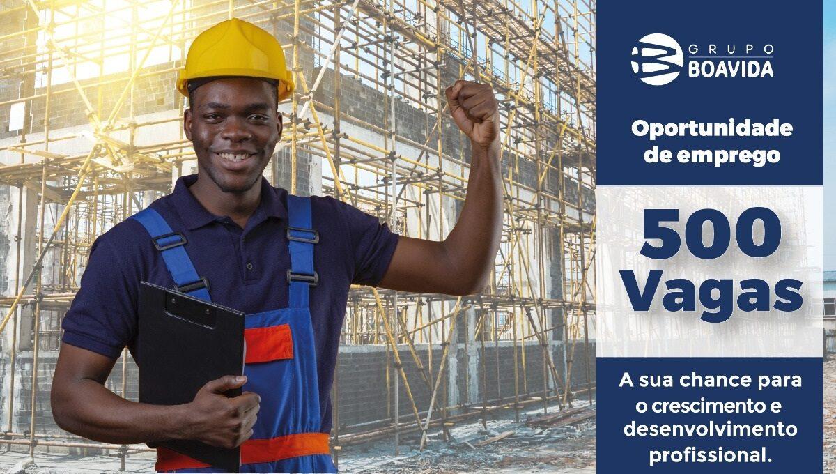 500 Vagas em Construção Civil (Grupo Boa Vida)