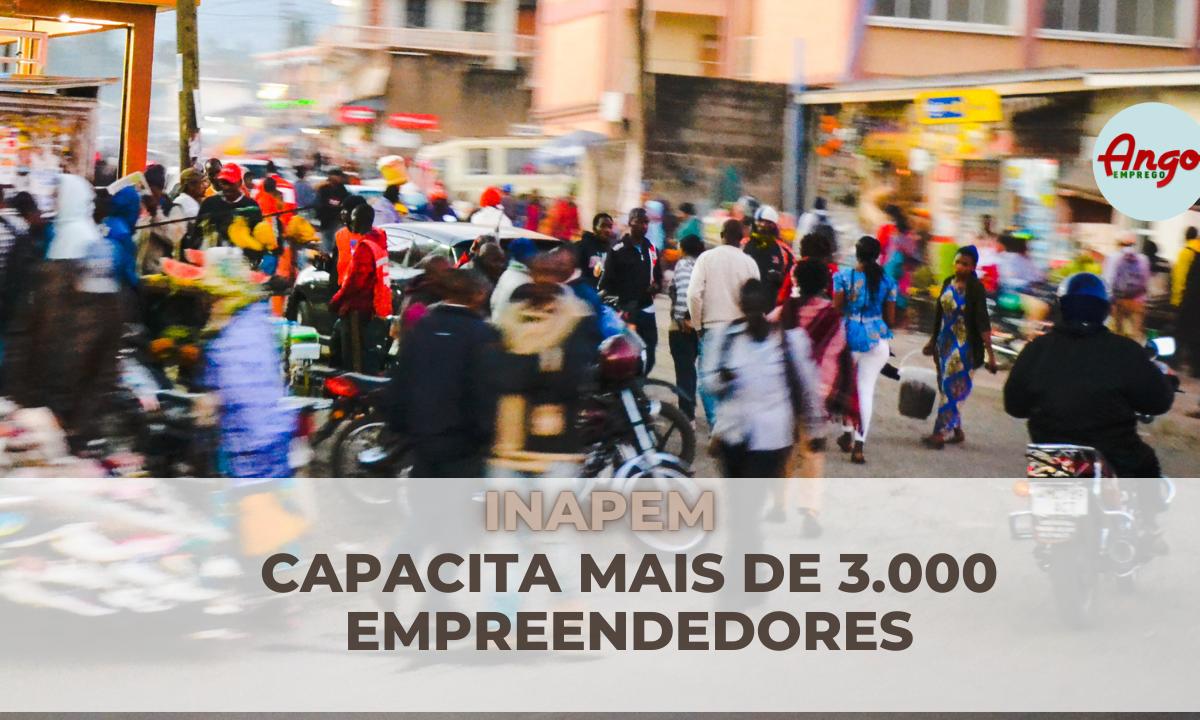 INAPEM capacita mais de 3.000 Empreendedores